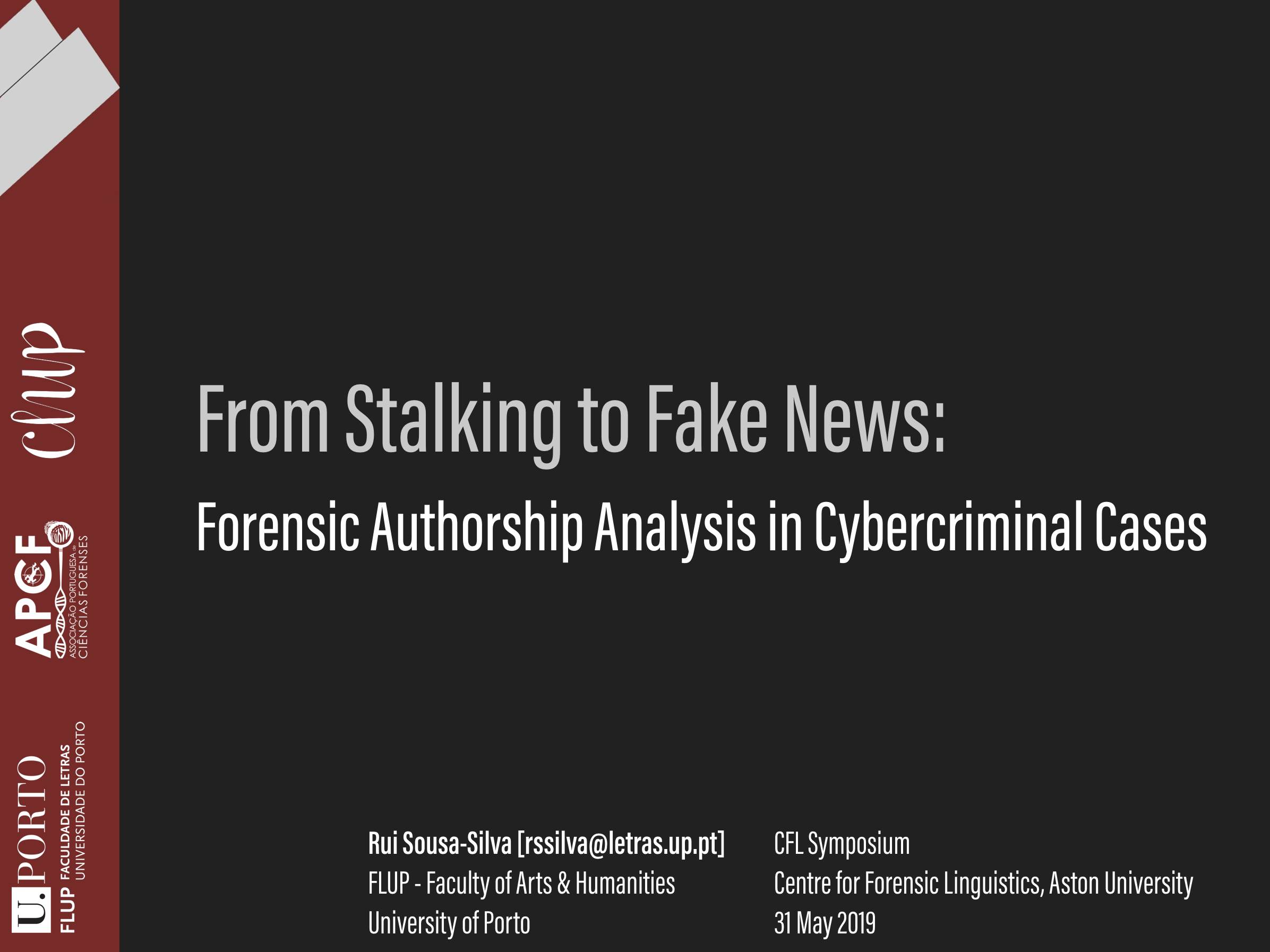 From Stalking To Fake News Forensic Authorship Analysis In Cybercriminal Cases Linguistica Forense